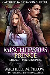 Mischievous Prince (Captured by a Dragon-Shifter Book 5)