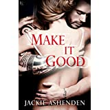 Make It Good (Texas Bounty)