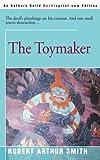The Toymaker, Robert Arthur Smith, 059509774X