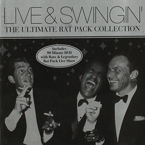 (Live & Swingin': The Ultimate Rat Pack Collection)