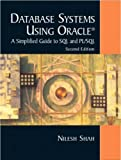 Database Systems Using Oracle: International Edition: A Simplified Guide to SQL and PL/SQL