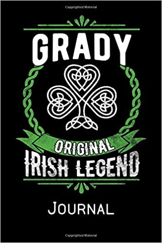 Grady Original Irish Legend Journal Irish Surname Notebook Family