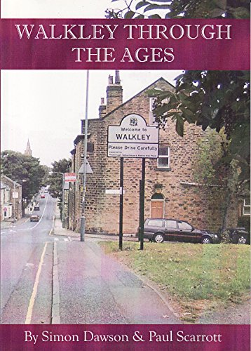 Walkley Through the Ages Simon Dawson