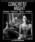 Concrete Night [Blu-ray]