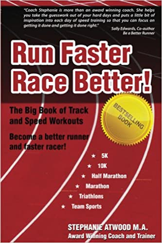 Download Run Faster Race Better: For 5K, 10K, Half Marathon, Marathon and Triathlons (Return to Fitness) PDF