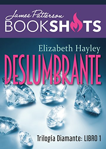 Trilogía Diamante 1. Deslumbrante (Bookshots) (Spanish Edition)