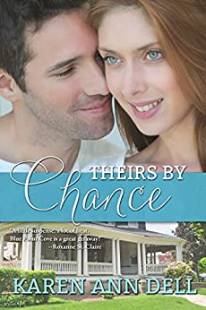 Theirs by Chance by [Dell, Karen Ann]