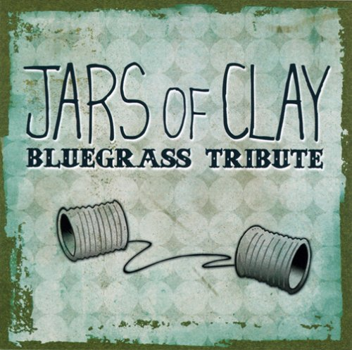 Jars of Clay Bluegrass Tribute