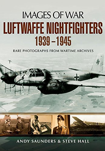 Luftwaffe Night Fighters 1939 - 1945 (Images of War)