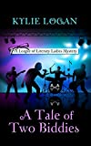 A Tale Of Two Biddies (A League of Literary Ladies Mystery)