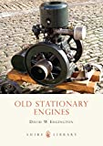 Old Stationary Engines (Shire Library)