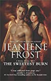 The Sweetest Burn: A Paranormal Romance Novel (A Broken Destiny Novel) by  Jeaniene Frost in stock, buy online here