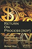 Return on Process (ROP), Michael West, 1439886393