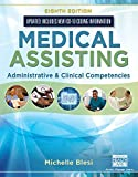 Bundle: Medical Assisting: Administrative & Clinical Competencies (Update), 8th + MindTap Medical Assisting, 2 terms (12…