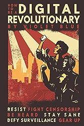 How To Be A Digital Revolutionary