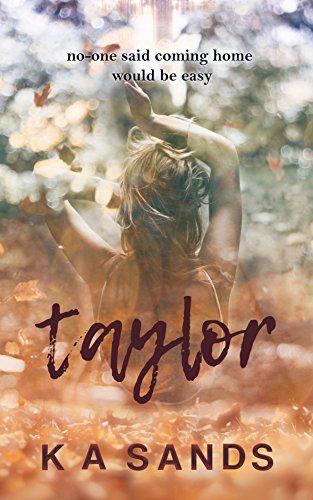 Taylor: Second Chance Romance (The Razer Series) by [Sands, K A]