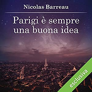 Parigi è sempre una buona idea Audiobook