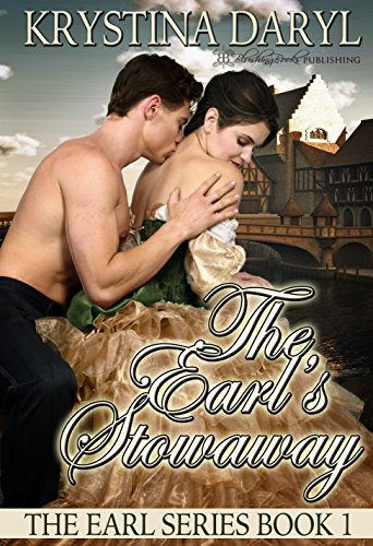 The Earl's Stowaway (The Earl Series Book 1)