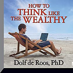 How to Think Like the Wealthy