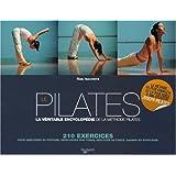 Le Pilates : La véritable encyclopédie de la méthode Pilates