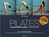 img - for Le Pilates : La v ritable encyclop die de la m thode Pilates book / textbook / text book