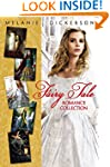 Fairy Tale Romance Collection: The He...