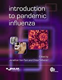 Introduction to Pandemic Influenza, , 1845936256