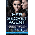Her Secret Agent: A Novella (X-OPS Series)