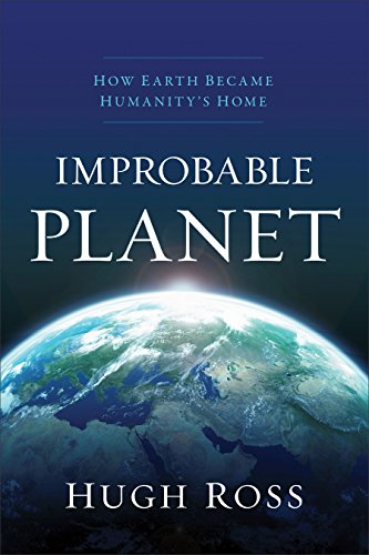 Improbable planet how earth became humanitys home kindle improbable planet how earth became humanitys home by ross hugh fandeluxe Choice Image