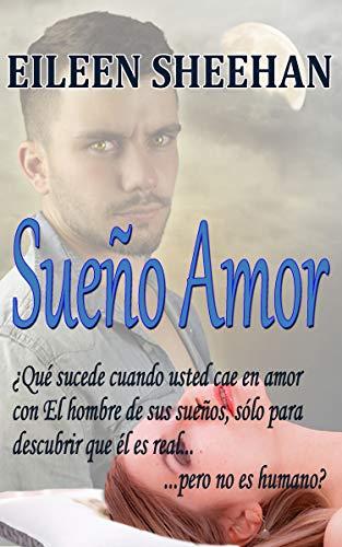 Sueño Amor (Spanish Edition)
