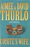 Coyote's Wife: An Ella Clah Novel