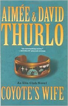 Coyote's Wife (Ella Clah Novels)