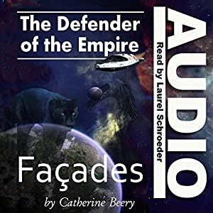Defender of the Empire: Facades Audiobook