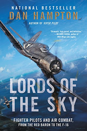 Lords of the Sky: Fighter Pilots and Air Combat, from the Red (Sky Fighters)