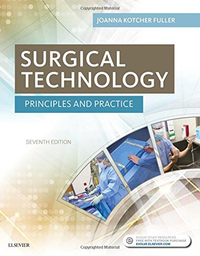 Surgical Technology: Principles and Practice, 7e by Saunders