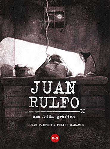 Descargar Libro Rulfo, Una Vida Gráfica Óscar Pantoja