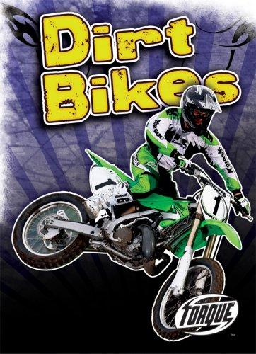 Dirt Bikes (Torque Books: Cool Rides)
