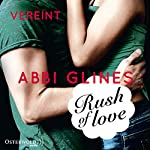 Rush of Love - Vereint (Rosemary Beach 3) | Abbi Glines