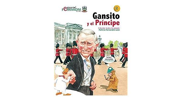 Gansito y el Príncipe (Ayuda a los animales nº 2) (Spanish ...