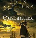 Quarantine Hörbuch von John Smolens Gesprochen von: Kevin Stillwell