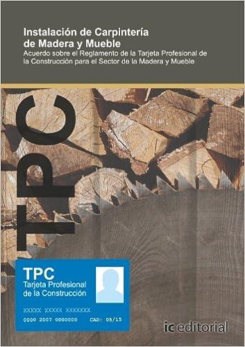 TPC madera y Mueble - Instalación de carpintería de madera y ...