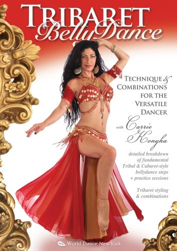 Tribaret Belly Dance with Carrie Konyha- Technique & Combinations for the Versatile Dancer: Bellydance instruction, Tribaret belly dance beginner classes, complete - Complete Instructions
