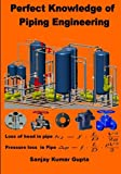 img - for Perfect Knowledge of Piping Engineering: Piping Engineering book / textbook / text book