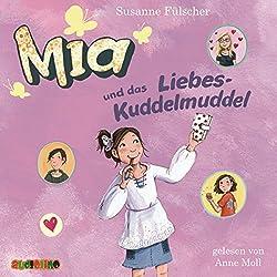 Mia und das Liebeskuddelmuddel (Mia 4)
