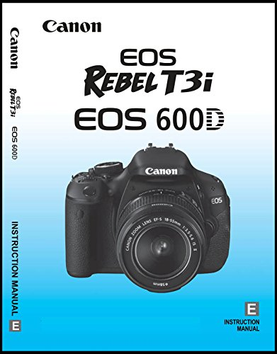 Canon EOS Rebel T3i Camera User Guide Manual Booklet