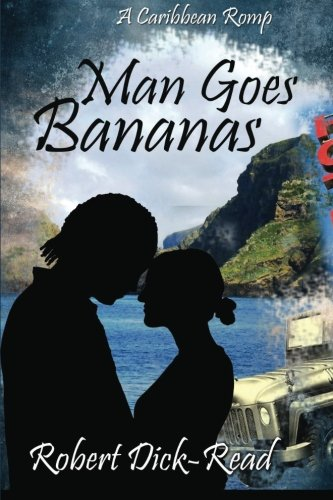 Man Goes Bananas: A Caribbean Romp