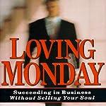 Loving Monday | John D. Beckett