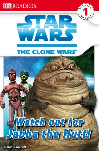Watch Out For Jabba The Hut (Turtleback School & Library Binding Edition) (Dk Readers Level 1: Star Wars: the Clone - Watch Hut Stores
