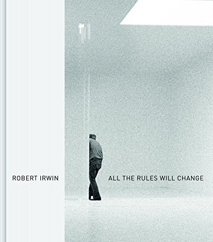 robert-irwin-all-the-rules-will-change