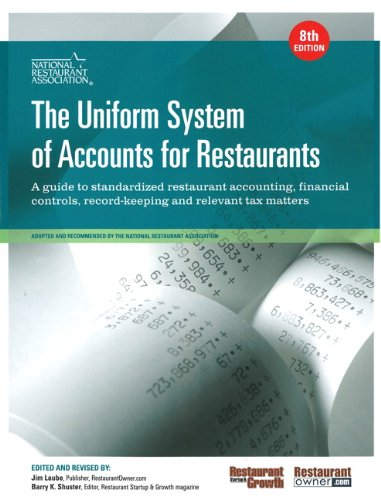 The Uniform System of Accounts for Restaurants (8th Edition) - Restaurant System